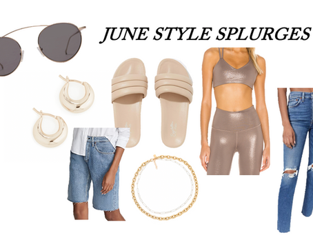June Style Splurges