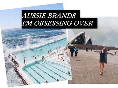 Aussie Brands I'm Obsessing Over