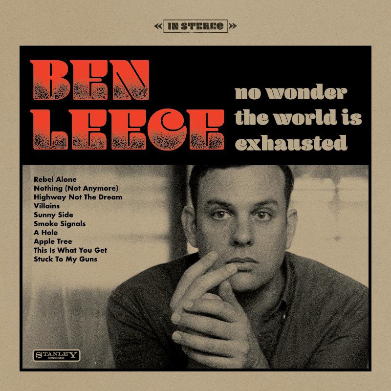 Ben Leece No Wonder The World Is Exhaust