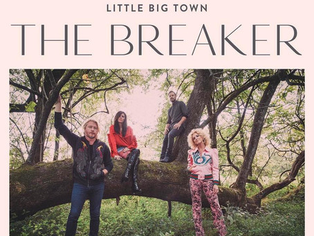 LITTLE BIG TOWN - THE BREAKER: REVIEW