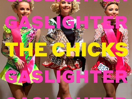 THE CHICKS – GASLIGHTER: REVIEW