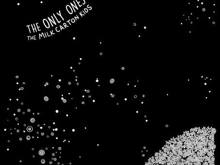 THE MILK CARTON KIDS – THE ONLY ONES: REVIEW