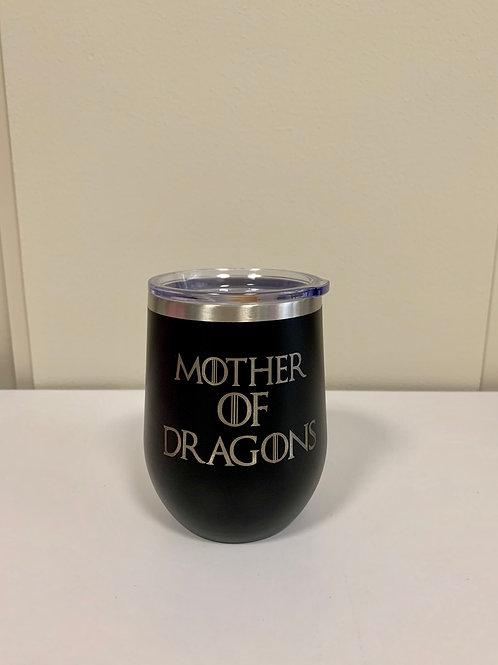 """Mother of Dragons"" 12 oz Wine Tumbler - Black"
