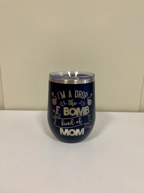"""F-Bomb Mom"" 12 oz Wine Tumbler - Navy"