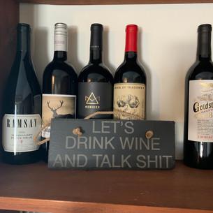 Drink wine and talk shit.jpg