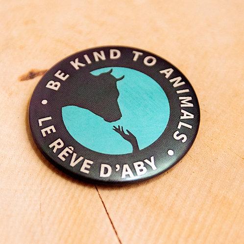 Petit magnet métallique Be Kind to Animals