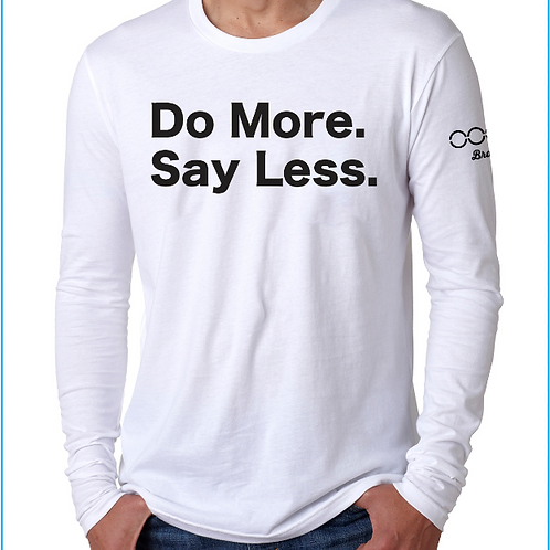 Do More Say Less Unisex Long-Sleeve Shirt - Black & Gold Print