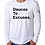 Thumbnail: Deuces To Excuses  Unisex Long Sleeve Tee
