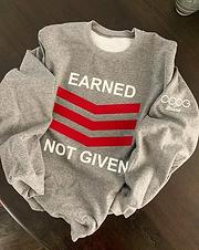 2-Color Earned Not Given Women's Crewneck Sweatshirt