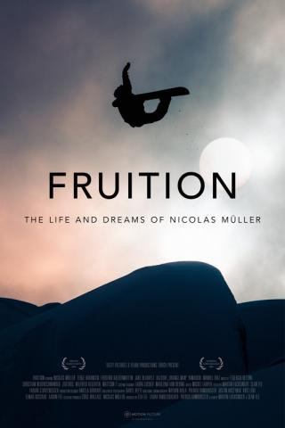 Fruition - The Life and Dreams of Nicolas Mueller