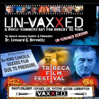 BEST FILM: Un-vaxxed: A Docu-Commentary for Robert De Niro