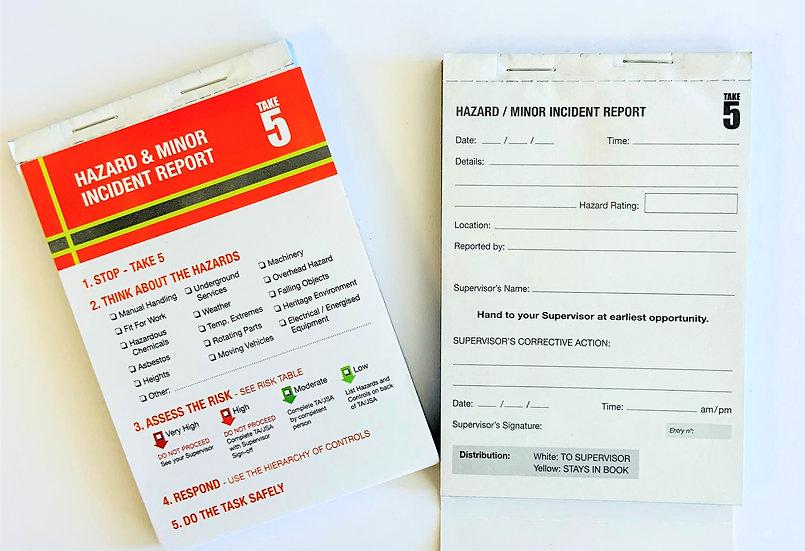 Take 5 Minor Incident/Hazard Report - Refills