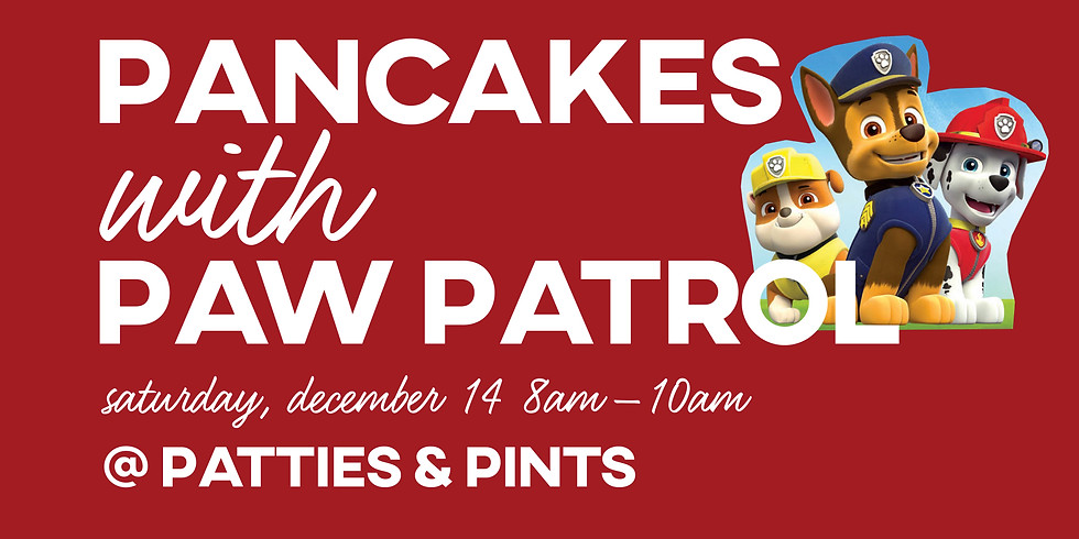 Pancakes with Paw Patrol @ Patties and Pints