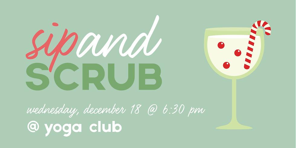 Sip & Scrub Wine Exchange @ Yoga Club