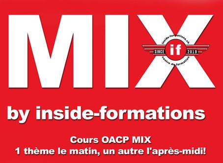 """MIX; les nouveaux cours """"inside"""""""