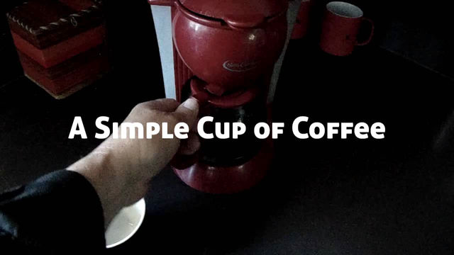 A Simple Cup of Coffee