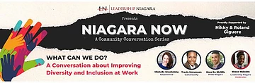 Niagara Now: A Community Conversation Series about Improving Diversity and Inclusion at Work.