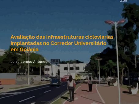Avaliação das infraestruturas cicloviárias implantadas no Corredor Universitário em Goiânia