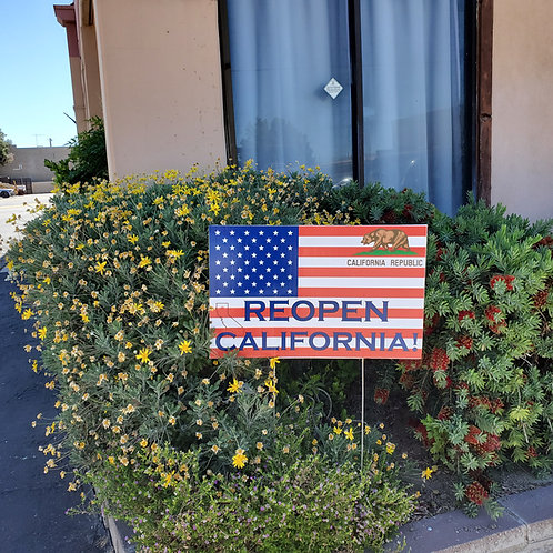 REOPEN CALIFORNIA YARD SIGNS