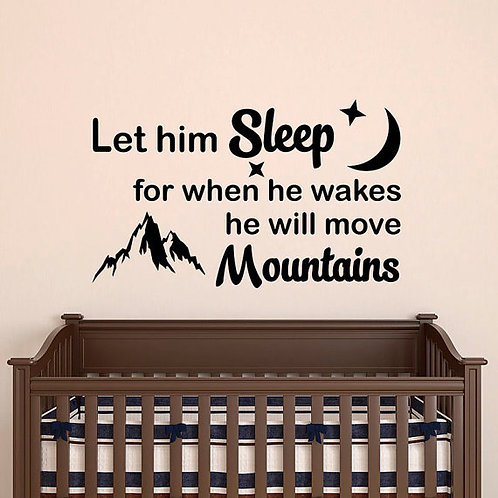 Let Him Sleep Wall Decal