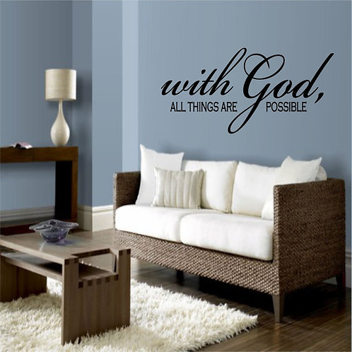 With God, all things are possible Wall Decal