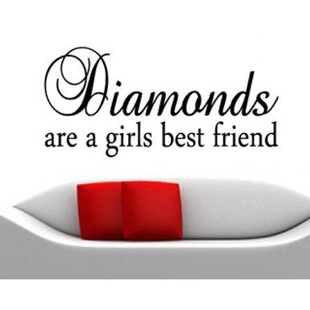 Diamonds are a girls best friend Wall Decal