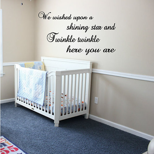 We wished upon a shining star and twinkle twinkle here you are Wall Decal