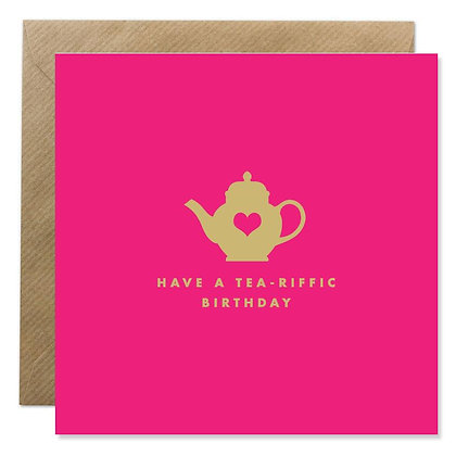 Card - TEA-RIFFIC BIRTHDAY