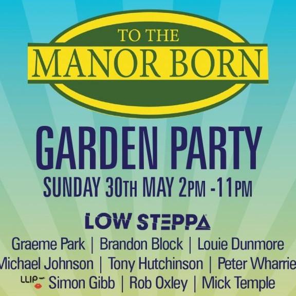 To The Manor Born Garden Party