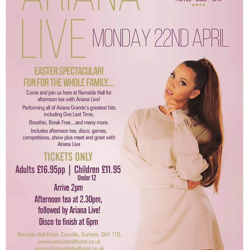 Ariana Live Easter Spectacular!