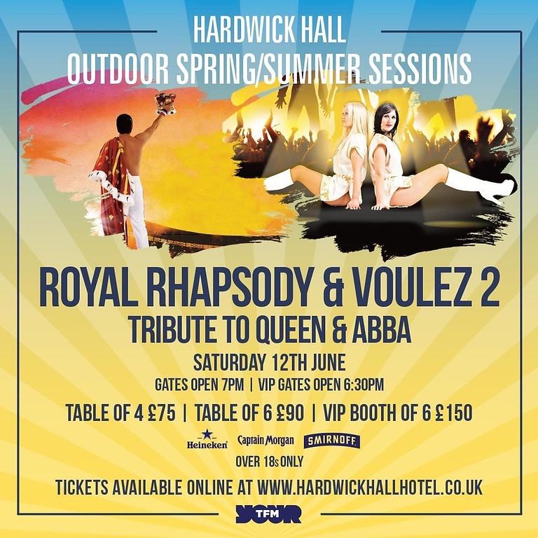 Royal Rhapsody and Voulez 2