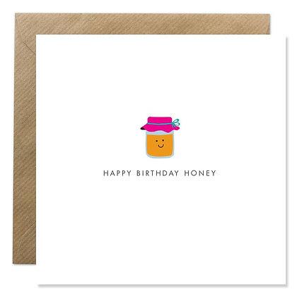 Card - HAPPY BIRTHDAY HONEY