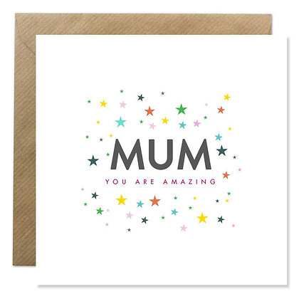 Card - MUM YOU ARE AMAZING