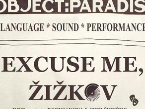 Poetics collective OBJECT:PARADISE celebrates Žižkov