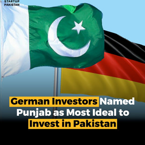 German Investors Named Punjab as Most Ideal to Invest in Pakistan