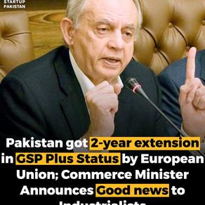 Pakistan got 2-year extention in GSP Plus Status by European Union