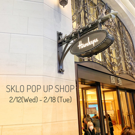 阪急うめだ本店にてSKLO POP UP SHOPのお知らせ