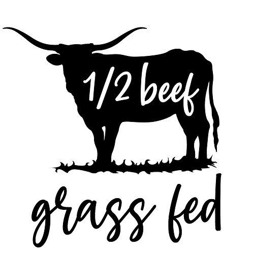 Grass Fed Beef, Custom 1/2
