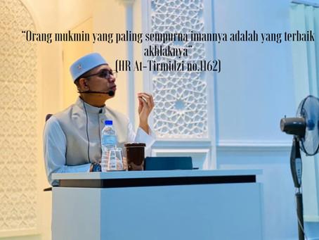 Akhlak Rasulullah. Ceramah Oleh Al-Fadhil Ustaz Muhammad Shafiq Abdullah.