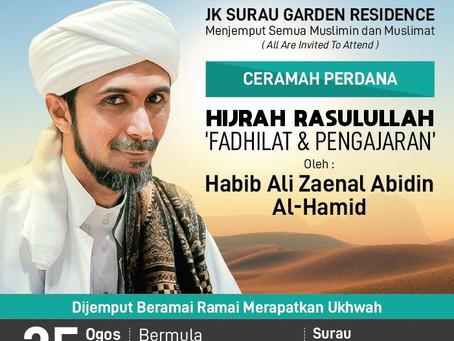 Hijrah Rasulullah. Kuliah oleh Al-Fadhil Ustaz Habib Ali Zaenal Abidin Al-Hamid