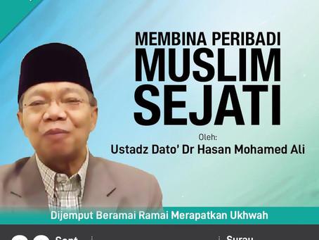 Ceramah: Membina Peribadi Muslim oleh Dr Hassan Ali
