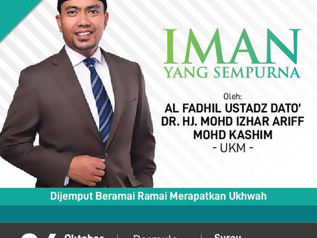 Ceramah: Iman Yang Sempurna Oleh Ustadz Dato' Dr Hj Mohd Izhar Ariff Mohd Kashim Di SGR