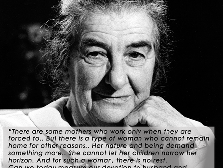 Golda Meir - A Prime Minister and Pioneer. Her Views on Motherhood.