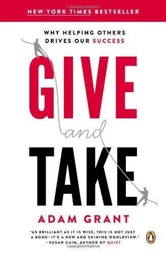 Adam Grant, Give and Take