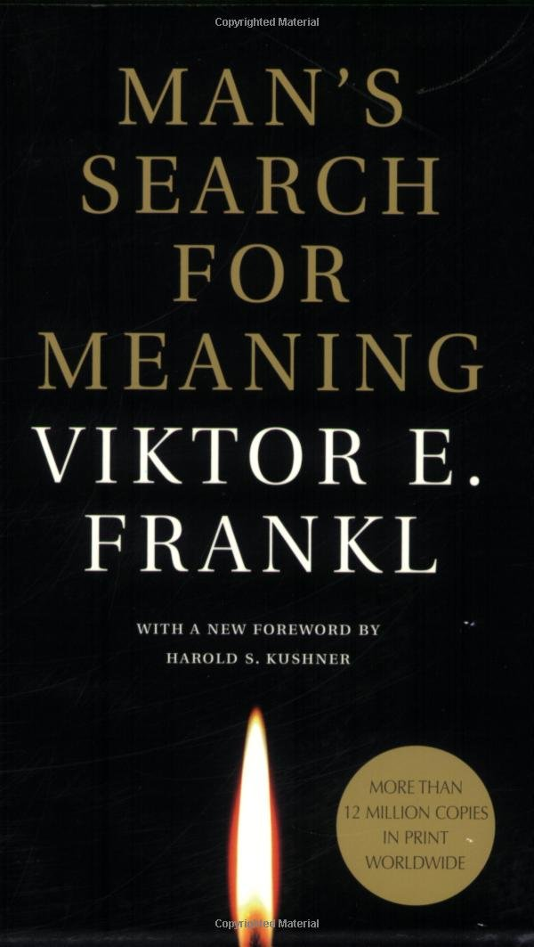 Man's search for meaning, Frankl