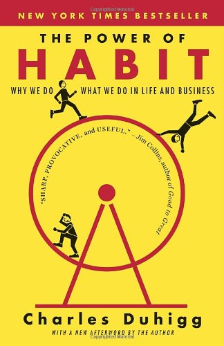 Charles Duhigg, The Power of Habit