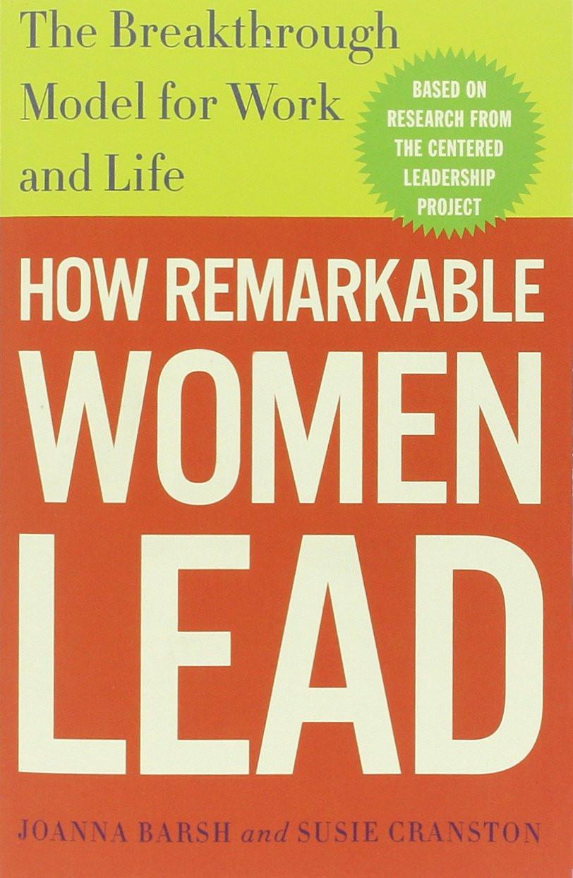 How Remarkable Women Lead, Joanna Barsh