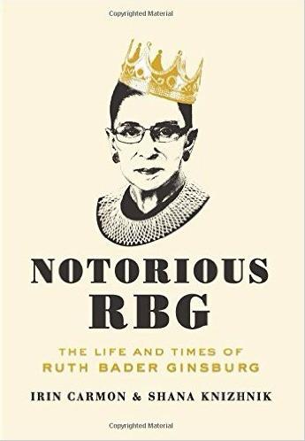 Notorious RBG, Irin Carmon, Shana Knizhnik