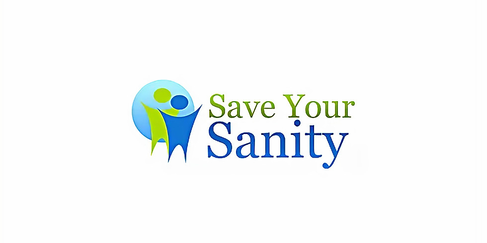 Save Your Sanity