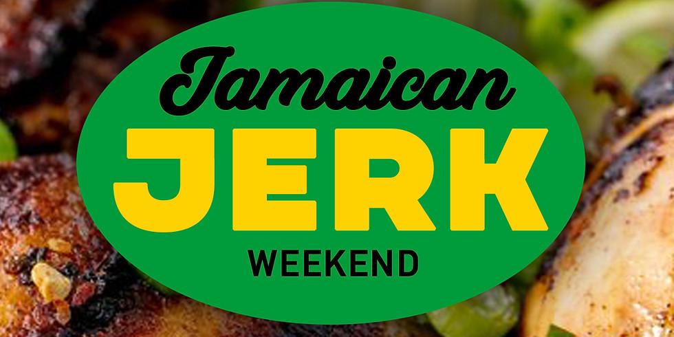 Jamaican Jerk Weekend